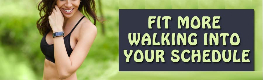 Fit-More-Walking-to-Schedule