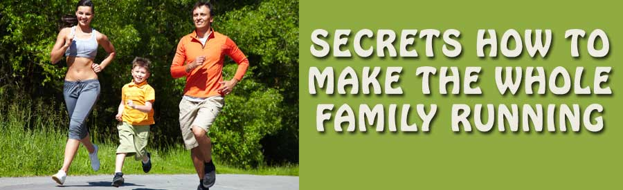 How-to-Make-the-Whole-Family-Running