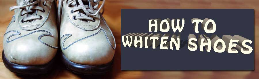 how-to-whiten-shoes