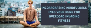 incorporate-mindfullness-into-runs